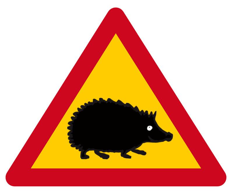 Varningsskylt - Se upp för igelkottar