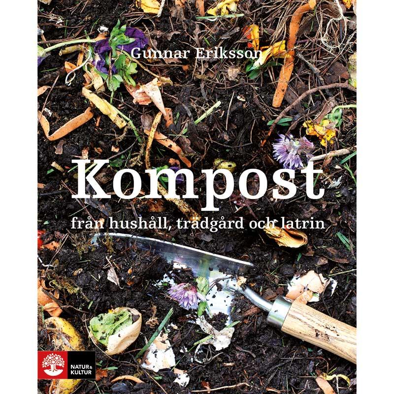 Kompost från trädgård, hushåll och latrin