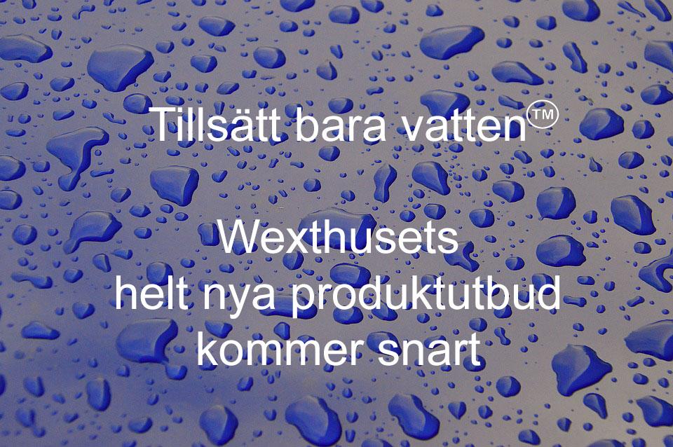 Tillsätt bara vatten
