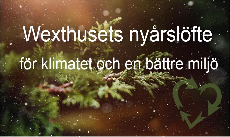 Wexthusets nyårslöfte för miljön 2019