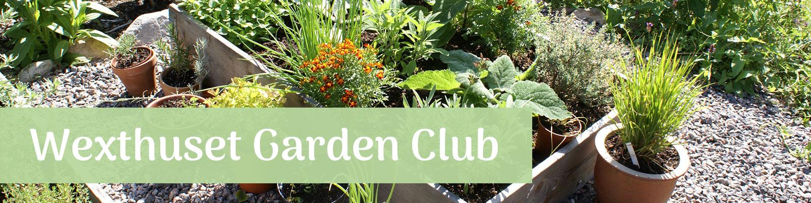 Wexthuset Garden Club